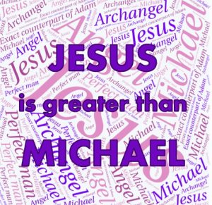 jesus-is-greater-than-michael
