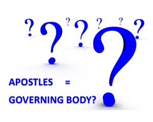 Apostles=governing body?