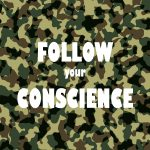 Military Follow Your Conscience