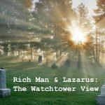 Lazarus Watchtower view