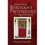 Answering Jehovah's Witnesses with Questions