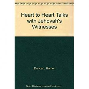 Heart to Heart Talks with Jehovah's Witnesses