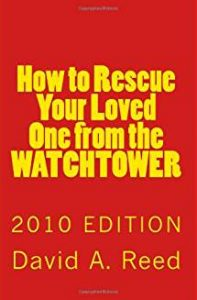 How to Rescue Your Loved One From the Watcttower