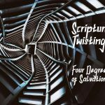 Twisting Four Degrees of Salvation