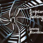 Twisting Ignoring Alternatives