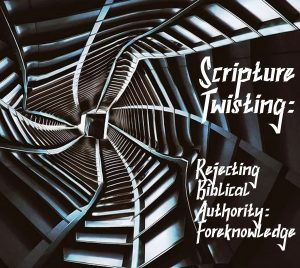 Twisting Rejecting Authority on Foreknowledge